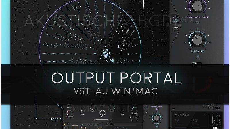 Output Portal v1.0.1 Vst Mac/Win Full Torrent Free Download
